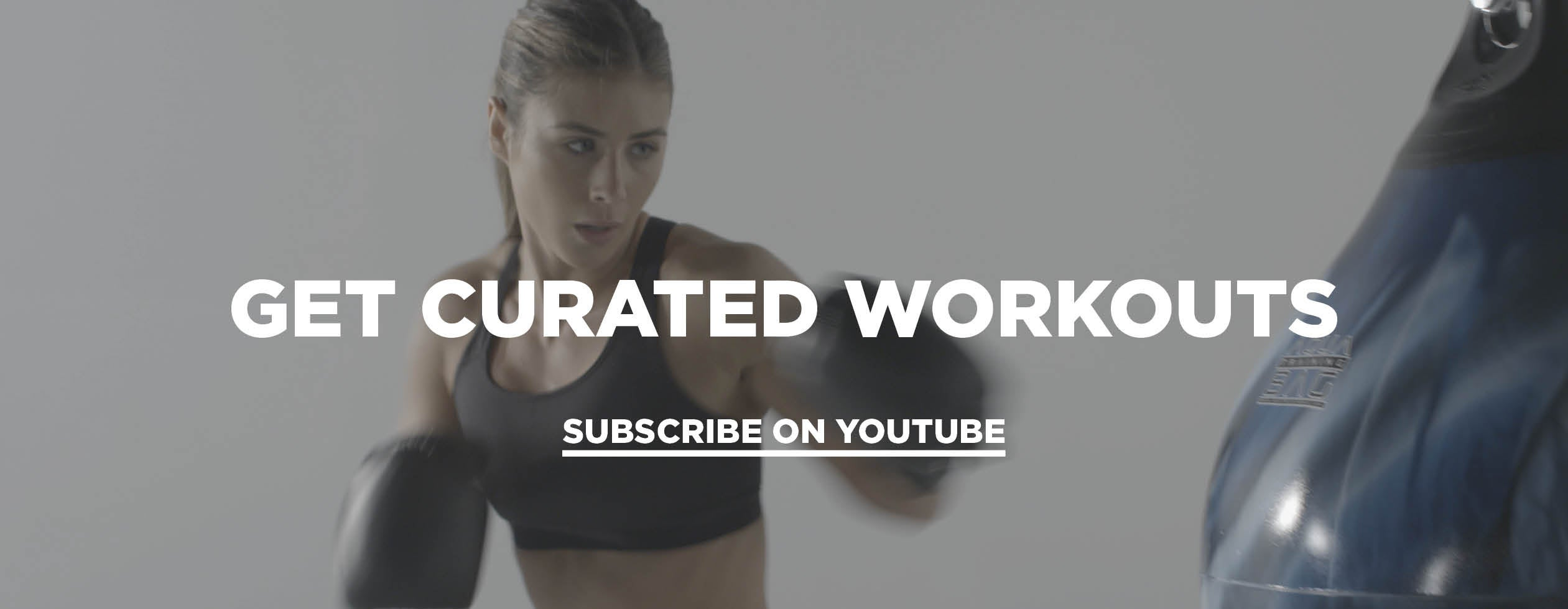 Get Curated Workouts - Subscribe on YouTube